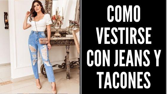 Como Vestir Elegante Con Jeans