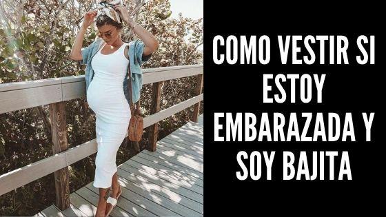 Como Vestir Si Estoy Embarazada y Soy Bajita