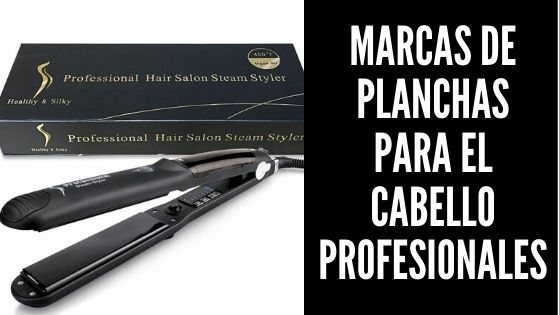 Marcas De Planchas Para El Cabello Profesionales