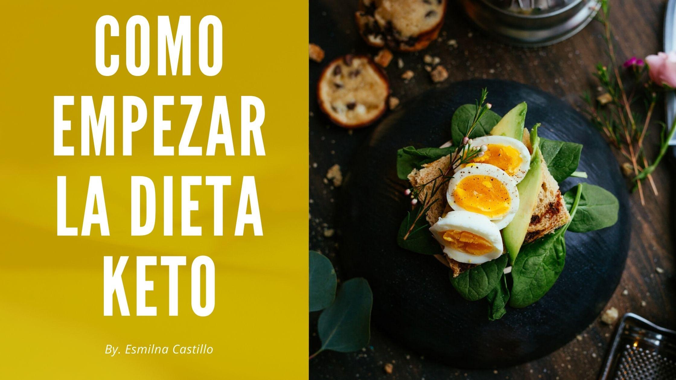 Como Empezar La Dieta Keto