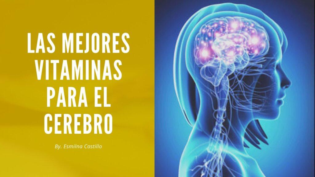 Las mejores vitaminas para el cerebro