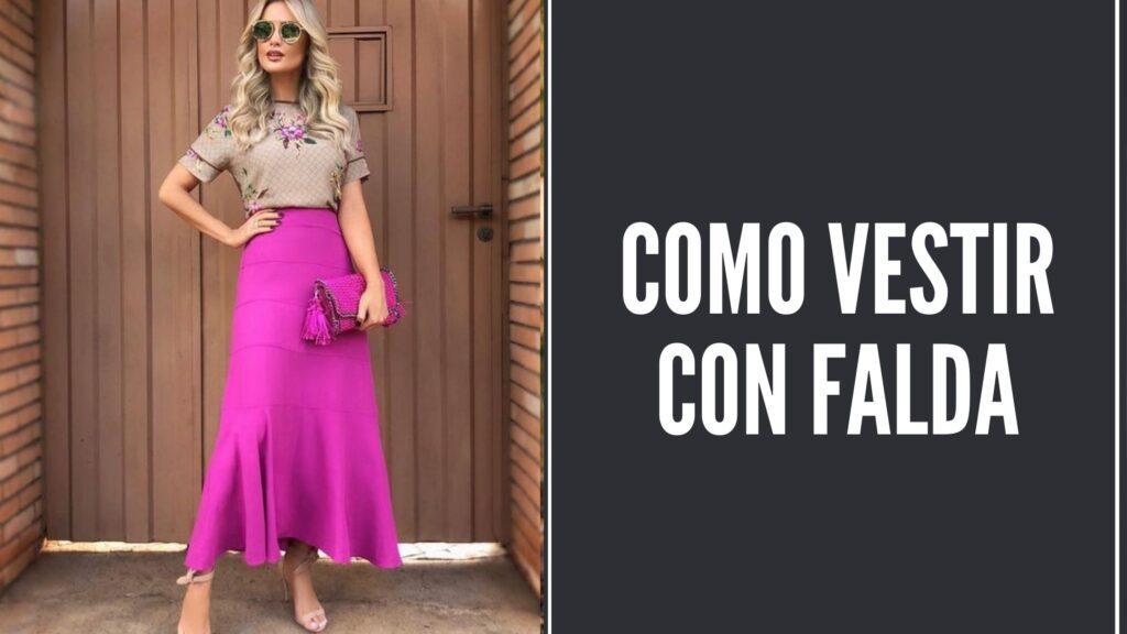 Como Vestir Con Falda