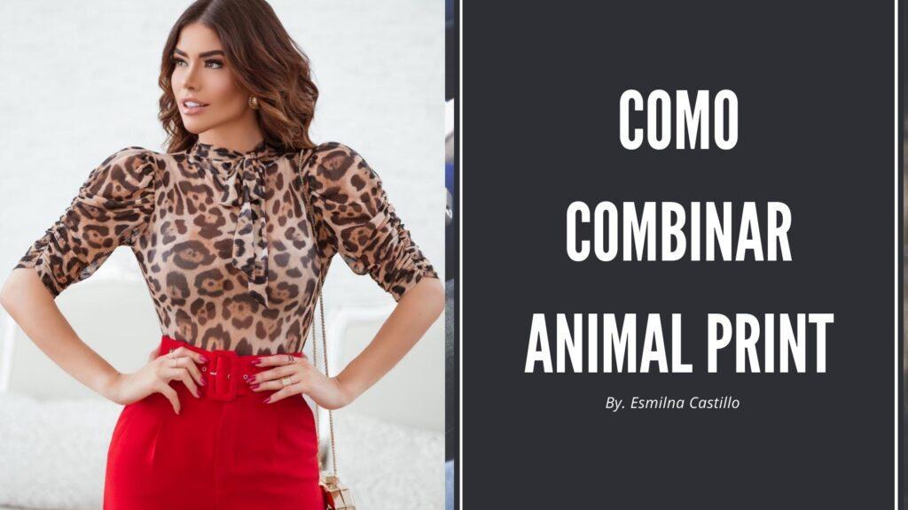 Como Combinar Animal Print